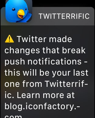 Screenshot of Twitterrific's final push notification on WatchOS